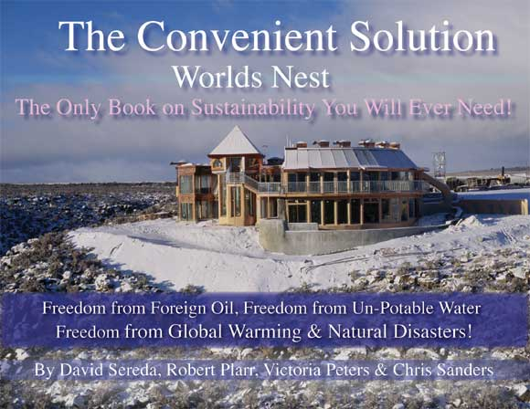 The Convenient Solution by David Sereda, Robert Plarr, Victoria Peters & Chris Sanders ...the only book on sustainability you will ever need.